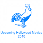 Top 5 Upcoming Hollywood Movies In 2018