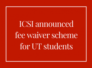 Fee Waiver Scheme for UT Students by ICSI