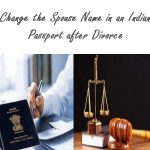 Change-the-Spouse-Name-in-an-Indian-Passport-after-Divorce