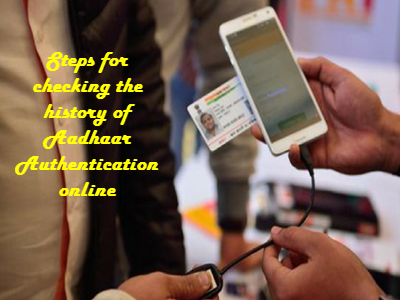 Steps for checking the history of Aadhaar Authentication online