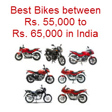 Best Bikes between Rs. 55,000 to Rs. 65,000 in India