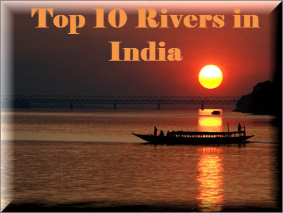 Top 10 Rivers of India